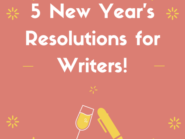 5 New Year's Resolutions for Writers by Diana Anderson-Tyler