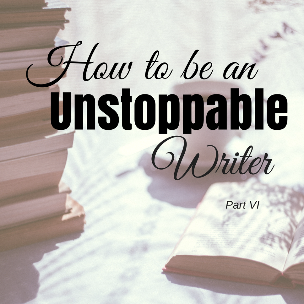 How to be an Unstoppable Writer by Diana Anderson-Tyler