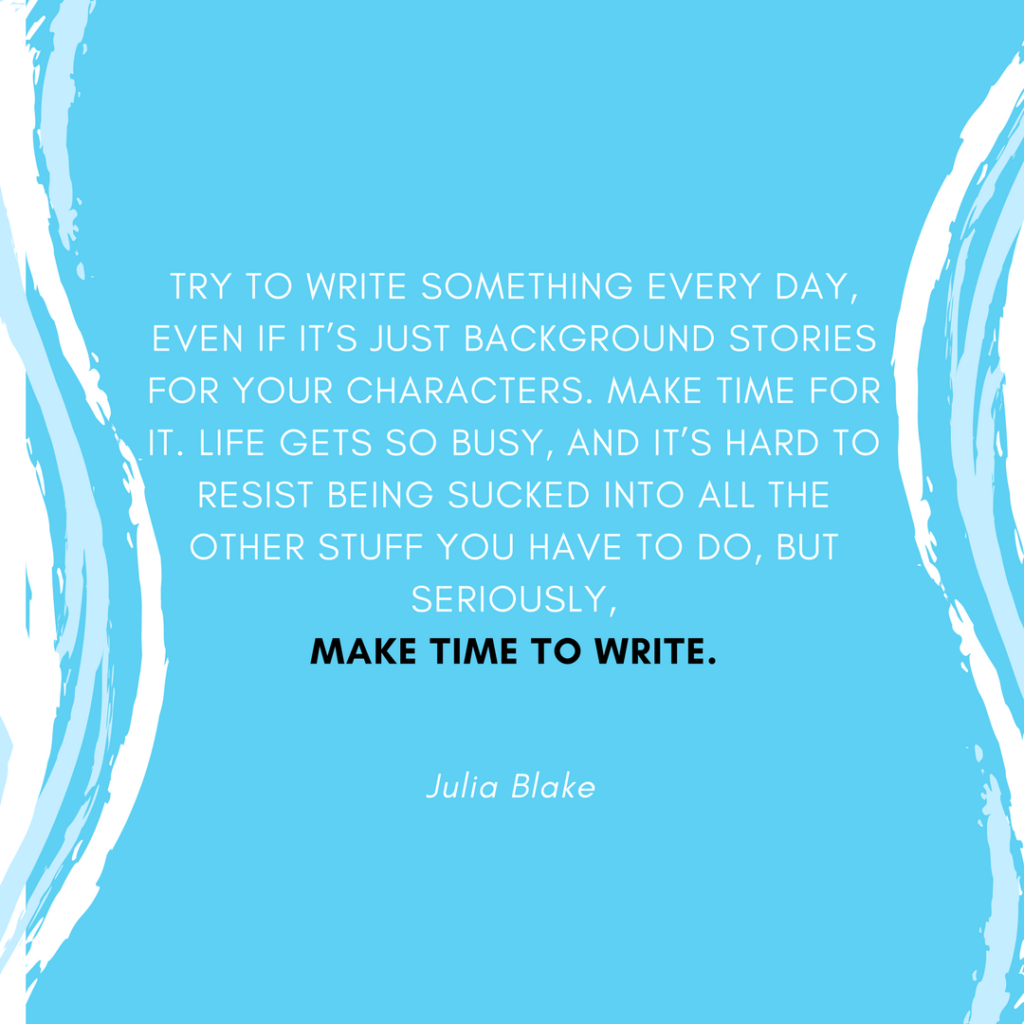 Writing quote from Julia Blake via Diana Anderson-Tyler