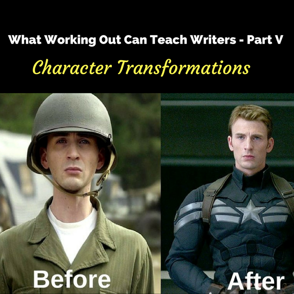 What Working Out Can Teach Writers-- Part V Character Transformations by Diana Anderson-Tyler