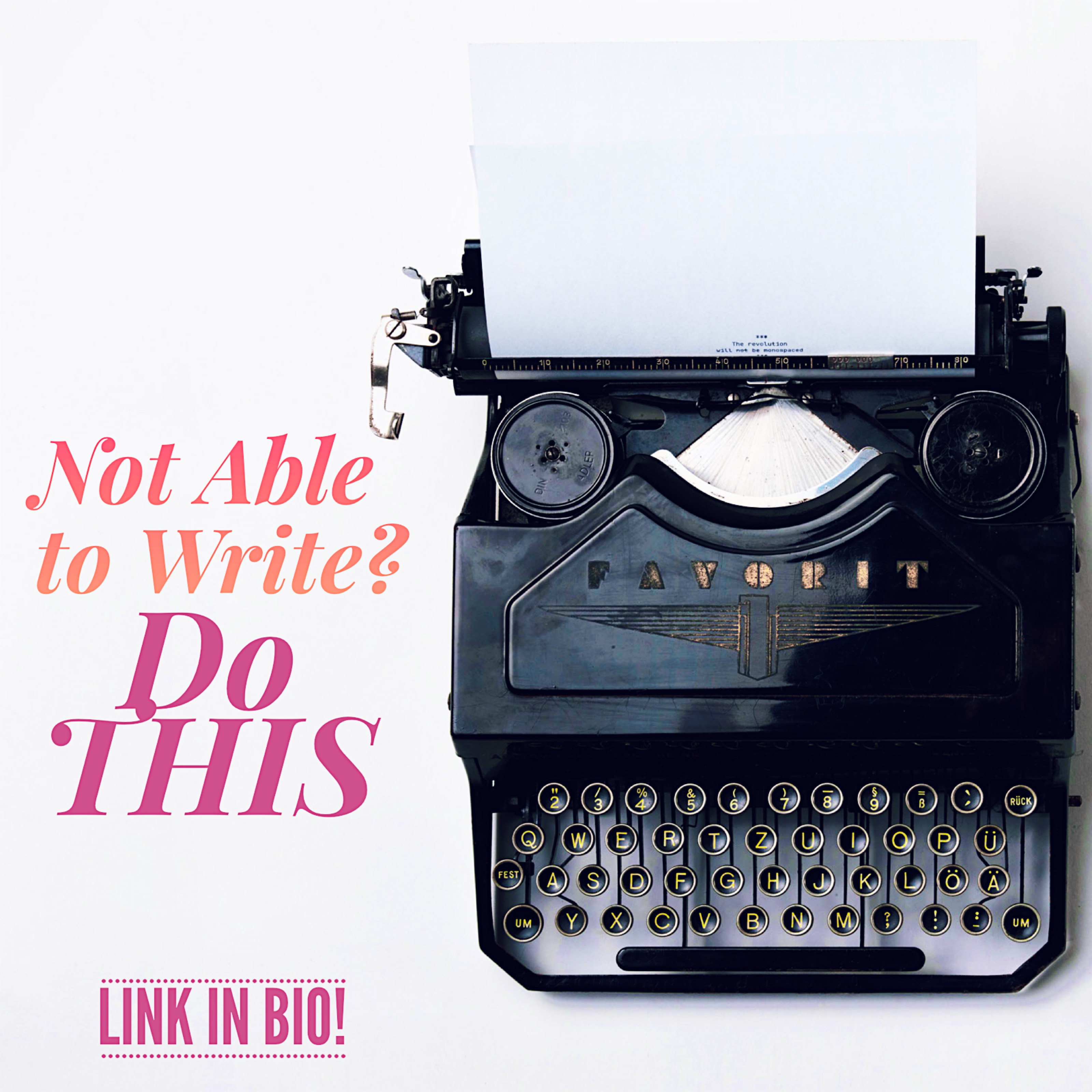 Not Able to Write? Do THIS by Diana Tyler